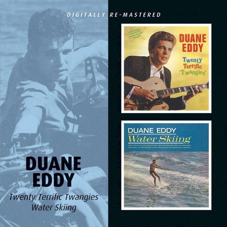 Duane Eddy - Twenty Terrific Twangies/Water Skiing (CD)