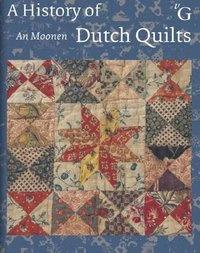 A History of Dutch Quilts - An Moonen