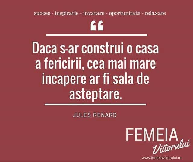 Mesajul zilei, cu drag pentru tine, Femeia Viitorului! www.femeiaviitorului.ro Aprecierile si distribuirile voastre ne ajuta foarte mult sa dezvoltam comunitatea si va multumim in avans! #femeiaviitorului.ro