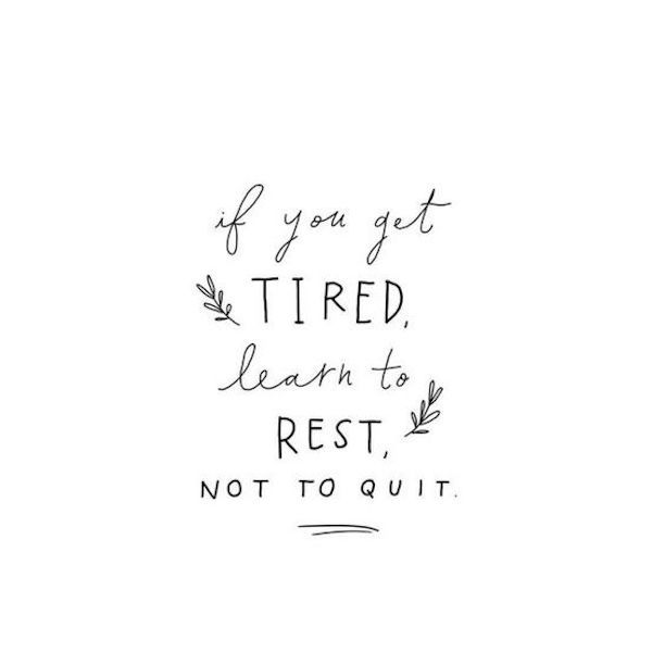 25 inspiring girl boss quotes // if you get tired, learn to rest, not to quit