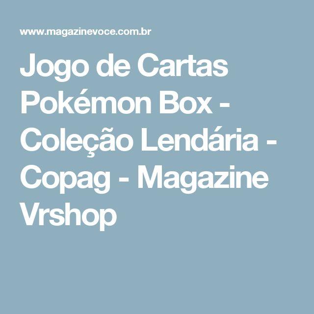 Jogo de Cartas Pokémon Box - Coleção Lendária - Copag - Magazine Vrshop