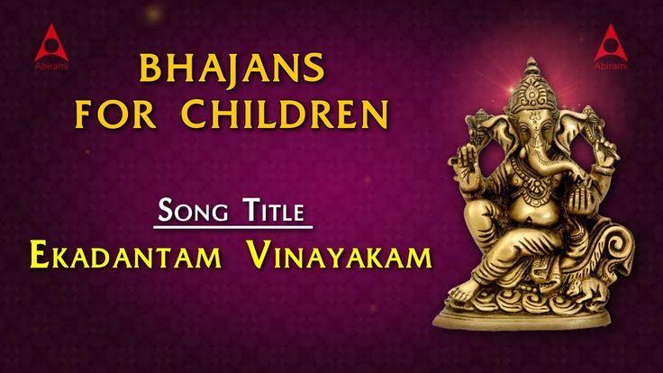 Bhajans for Children - Ekandantam Vinayakam - Lord Ganesha Songs - Ganapathi Bapa Moriya - KJ Yesudas - SP Balasubramanian - Ganesha Songs - Shankar Mahadevan - Ganesh Bhajans - Ganesh Aarti - Ganesh mantra - Jai Ganesh - Ganesh Mantra - Sri Ganesh Chalisa - Ganesh Chaturthi