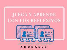Tarjetas de verbos reflexivos y adverbios de Tiempo. ahoraele.wordpress.com