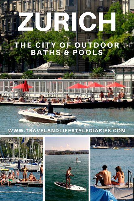 Zurich, Switzerland: The City of Outdoor Baths and Pools