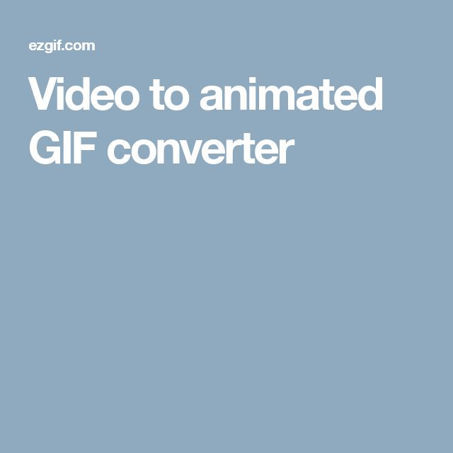 Video to animated GIF converter