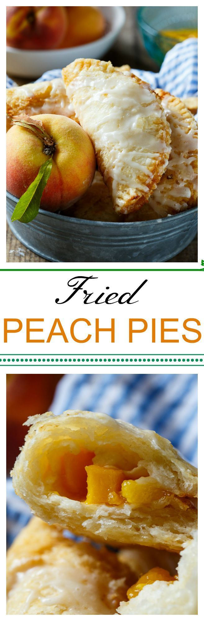It's not a southern summer without fried peach pies!
