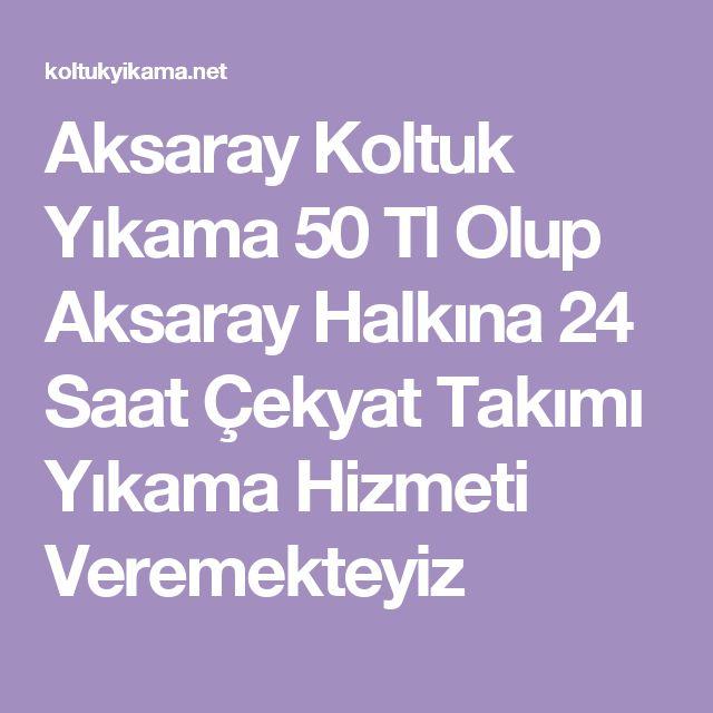 Aksaray Koltuk Yıkama 50 Tl Olup Aksaray Halkına 24 Saat Çekyat Takımı Yıkama Hizmeti Veremekteyiz