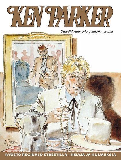 Ken Parker - Ryöstö Reginald Streetillä, Helyjä ja huijauksia. #sarjakuvalehti #sarjakuva #sarjis #egmont