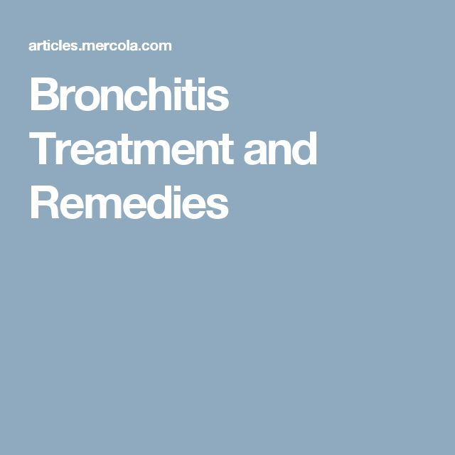 Bronchitis Treatment and Remedies