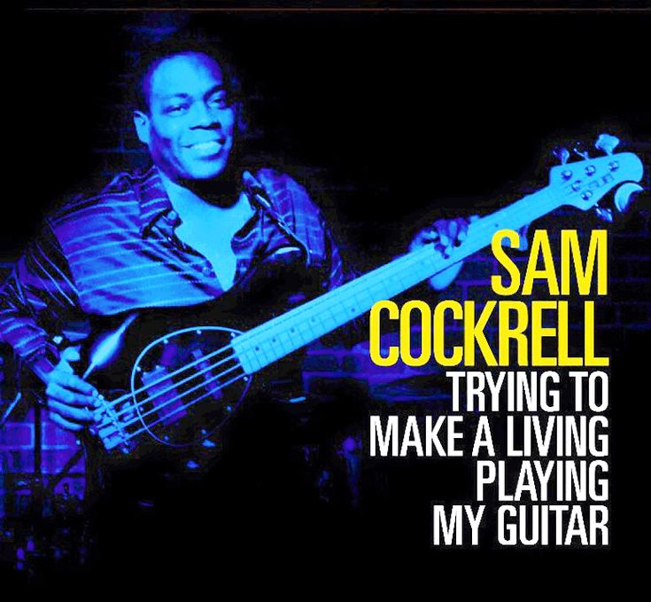 "SAM COCKRELL AND THE SCB TRYING TO MAKE A LIVING PLAYING MY GUITAR - Bass My Fever - Covering all the ""basses"" This is our latest review about the three albums signed by the great Chicago blues bass player Sam Cockrell..."