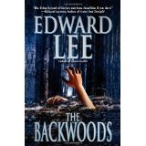 The Backwoods (Mass Market Paperback)By Edward Lee