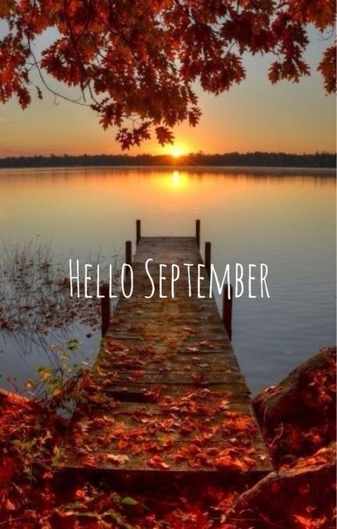 Hello September! I'll take it, but I'd much rather October. Oh well, at least we're headed that way.