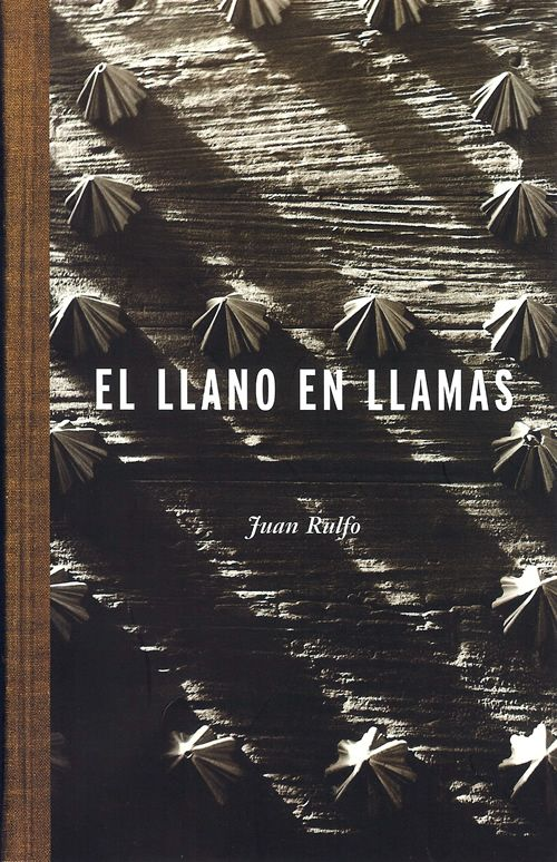 El llano en llamas, Juan Rulfo. 1953
