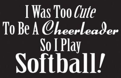 Softball Quotes <3