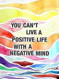 Agreed... #wisdom #inspiration.  In danish :Du kan ikke leve et positivt liv, med negative tanker.  ( helt enig)