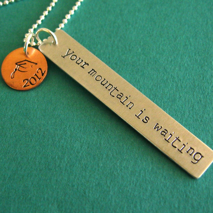 Graduation Necklace - Your Mountain is Waiting - Hand Stamped Graduation Jewelry. $22.00, via Etsy.