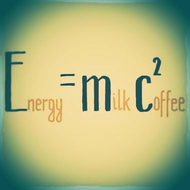 Energy = milk + coffee!