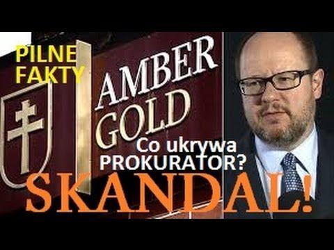 PILNE!!! AMBER GOLD  prokurator UKRYWA prawdziwą prawdę! WIELKI SKANDAL! - YouTube