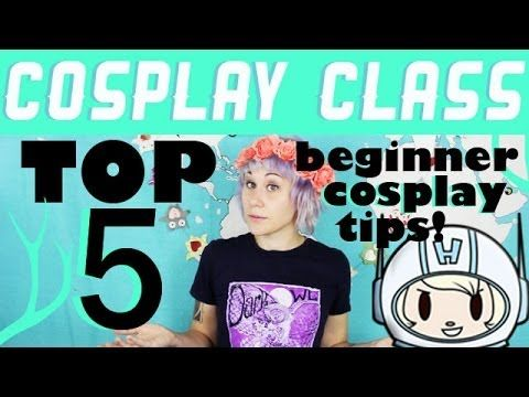 My Top 5 Tips on How to Start Cosplaying - Cosplay Class - Commander Holly Helpful for costuming of any sort, any time of the year.