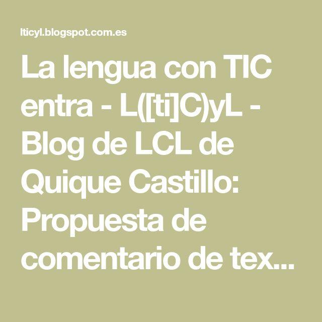 """La lengua con TIC entra - L([ti]C)yL - Blog de LCL de Quique Castillo: Propuesta de comentario de texto de """"Leer con luz de luna"""", de Arturo Pérez Reverte"""