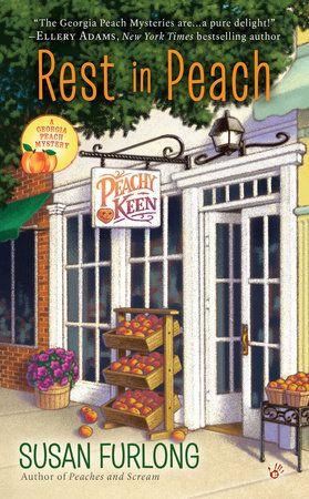 Rest in Peach de Susan Furlong: 9780425278567 | PenguinRandomHouse.com: Livres   – Misterele Lumii