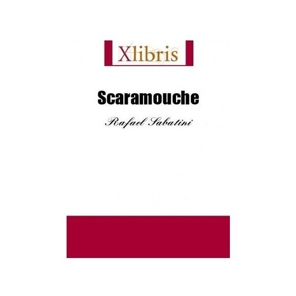 Scaramouche By Rafael Sabatini | Action & Adventure Fiction Ebooks found on Polyvore