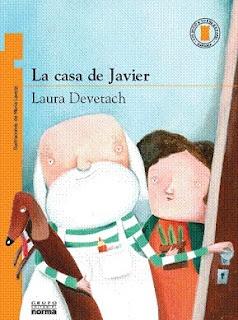 La casa de Javier, de Laura Devetach Ilustraciones: María Lavezzi - Norma