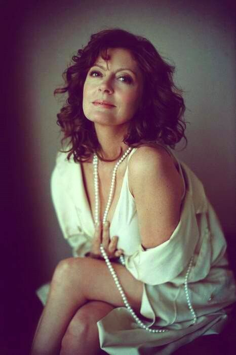 Susan Sarandon. She's been on my list for over three decades now, ever since she first debuted in ROCKY HORROR PICTURE SHOW. And you know what? She's STILL smokin' hot!