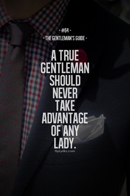 a real gentleman quotes - photo #22
