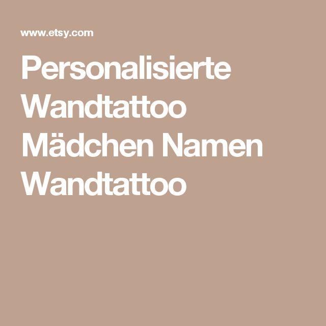 Fresh Personalisierte Wandtattoo M dchen Namen Wandtattoo