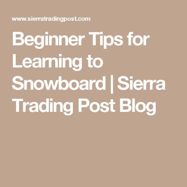 Beginner Tips for Learning to Snowboard | Sierra Trading Post Blog