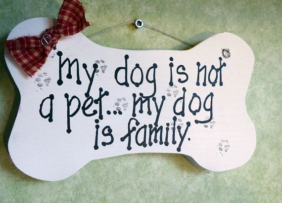 Dog sign not a pet family love of dogs sign by kpdreams on Etsy