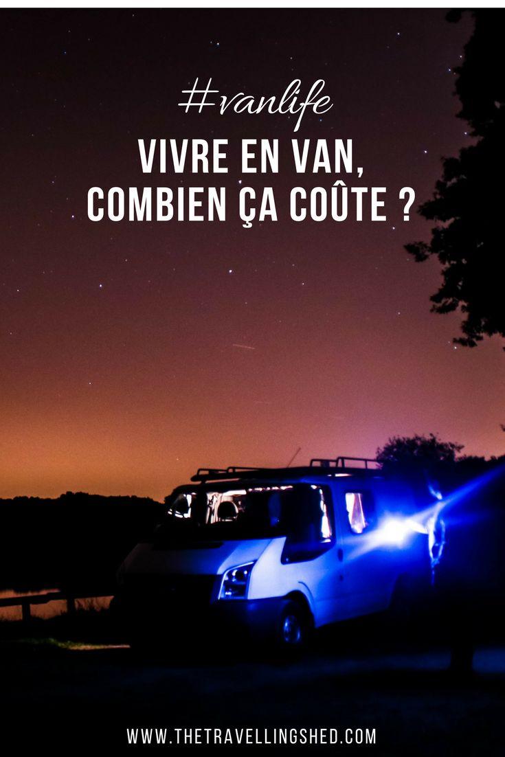 Vivre en van, combien ça coûte ? #vanlife #van #journey #tenting