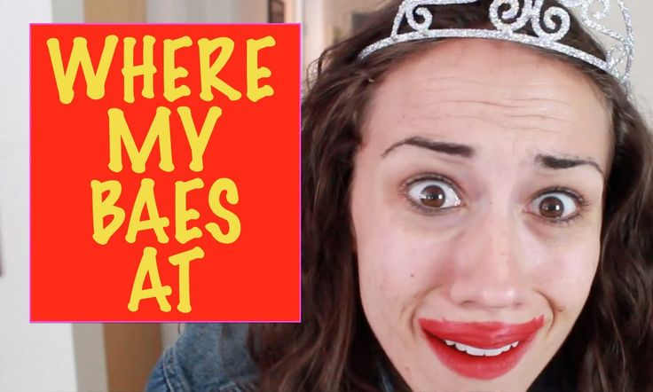 WHERE MY BAES AT? - Original song by Miranda Sings - this is GENIUS. PURE GENIUS:)