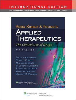 """Applied therapeutics : the clinical use of drugs : 10th Edition"" / edited by Mary Anne Koda-Kimble... [et al.] Philadelphia, PA. : Wolters Kluver/Lippincot & Wilkins, cop. 2013. Matèries : Utilització de medicaments; Administració de medicaments; Quimioteràpia; Farmacologia. #nabibbell"