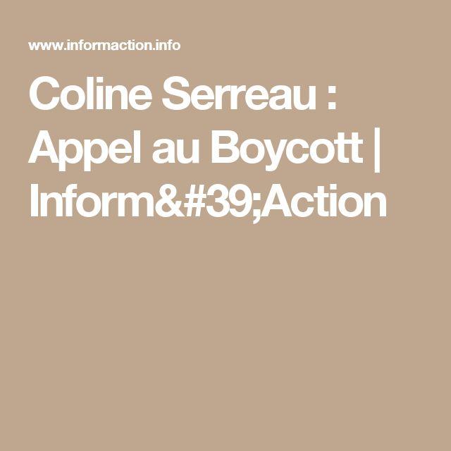 Coline Serreau : Appel au Boycott | Inform'Action