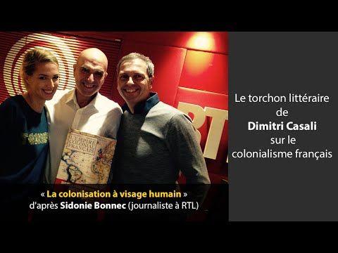 Le torchon littéraire de Dimitri Casali sur le colonialisme français