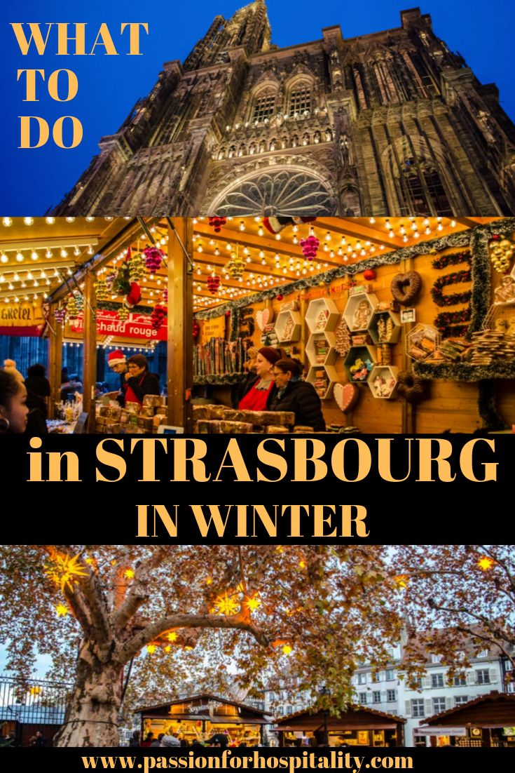 What to do in Strasbourg in Winter Christmas Markets and