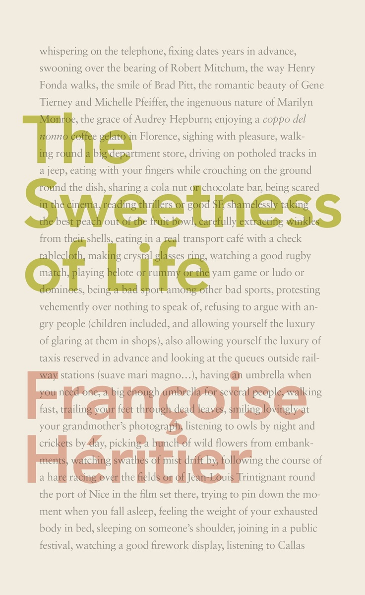 The Sweetness of Life by Françoise Héritier