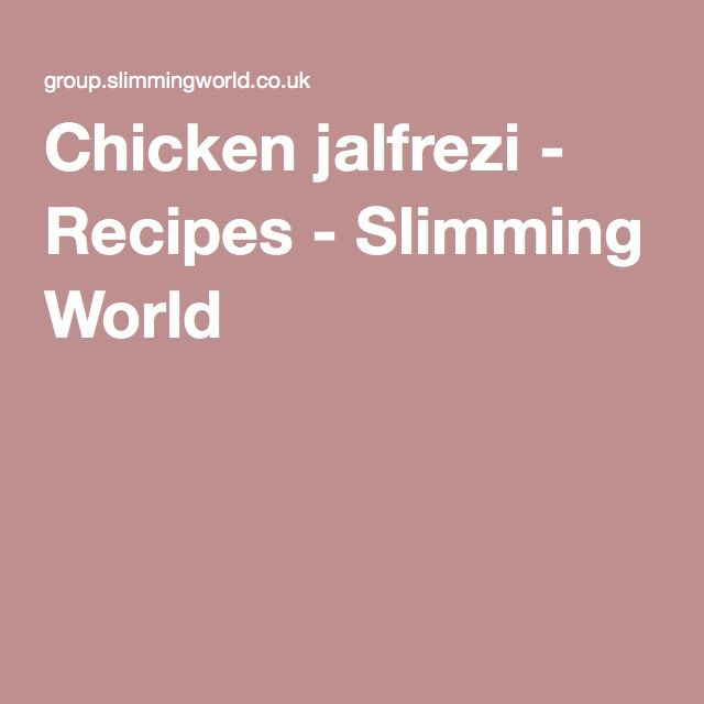 Chicken jalfrezi - Recipes - Slimming World