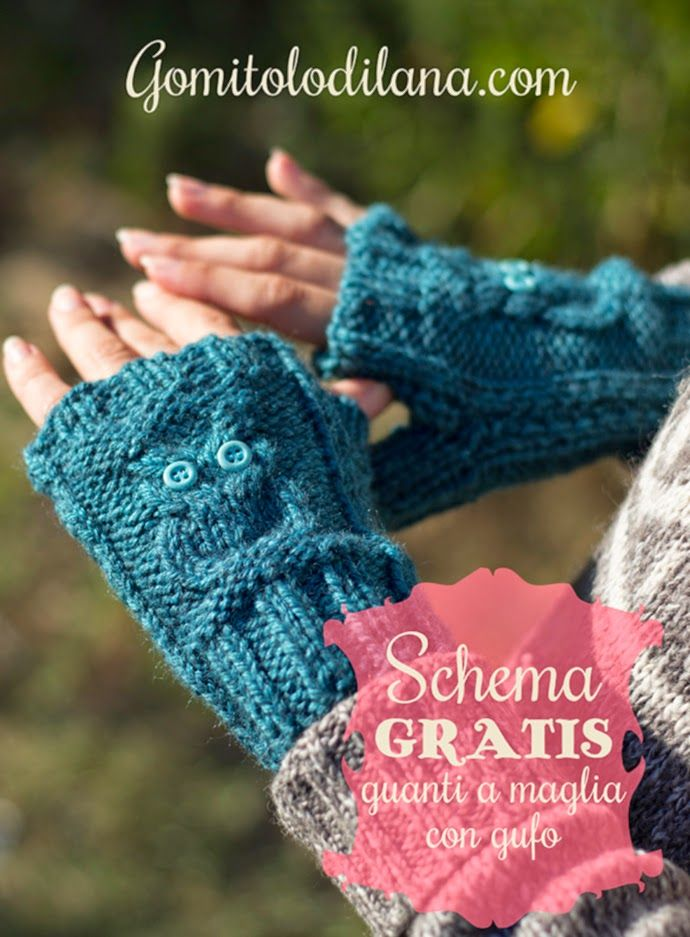 Ball of Wool: Falling in love Knitting - Knitting: Gloves with owls - free pattern in Italian