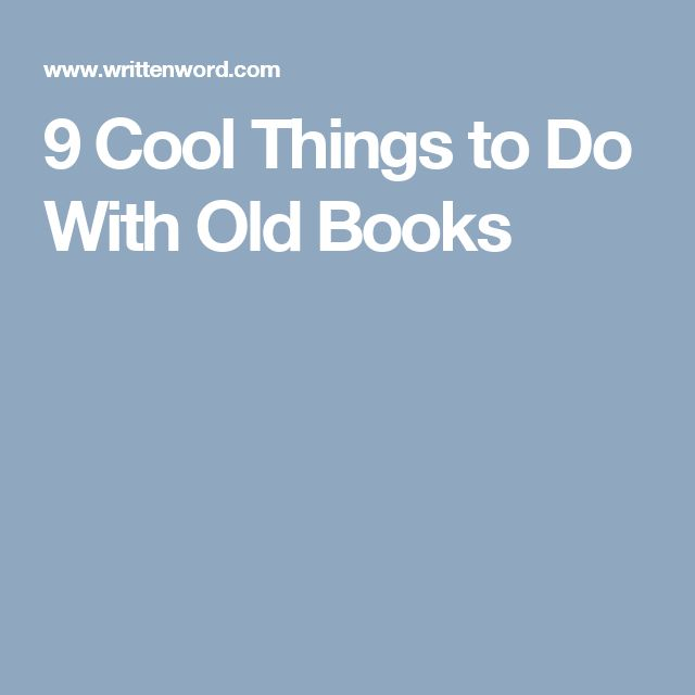 9 Cool Things to Do With Old Books