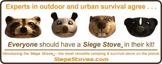 Experts in outdoor and urban survival agree . . .  Everyone should have a Siege Stove in their kit! Introducing the Siege Stove — the most versatile camping and survival stove on the planet!