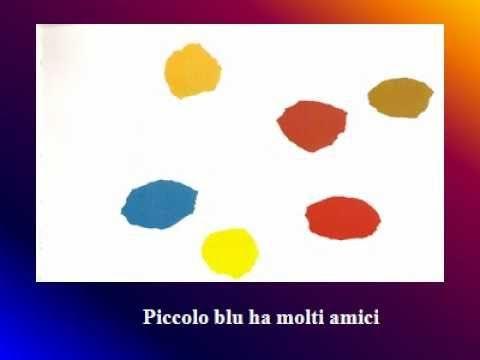 Piccolo Blu Piccolo Giallo - YouTube