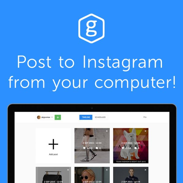 Upload pictures right from your computer, and it will show up at precisely the right time, in your Instagram account.