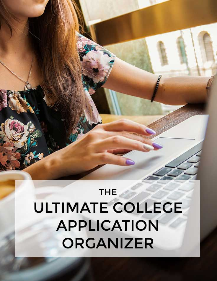 The Ultimate College Application Organizer to keep track of every visit, application and essay to get into your dream school!  #college #application #essay #howto #apply #admissions #applying #university #school #scholarship