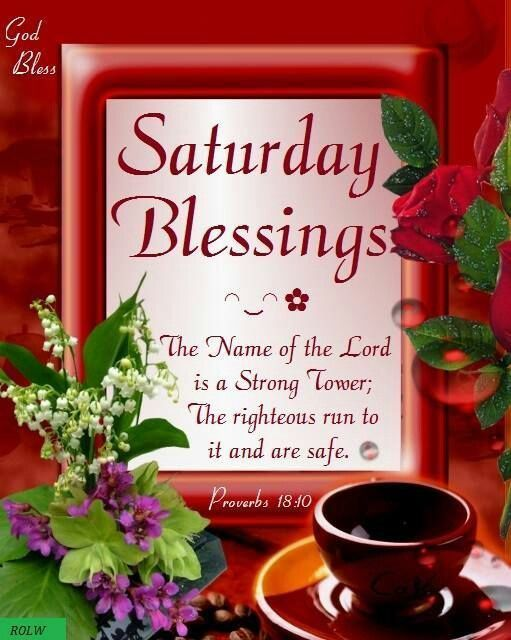 Saturday Blessings good morning saturday saturday quotes happy saturday good morning saturday saturday blessings saturday images