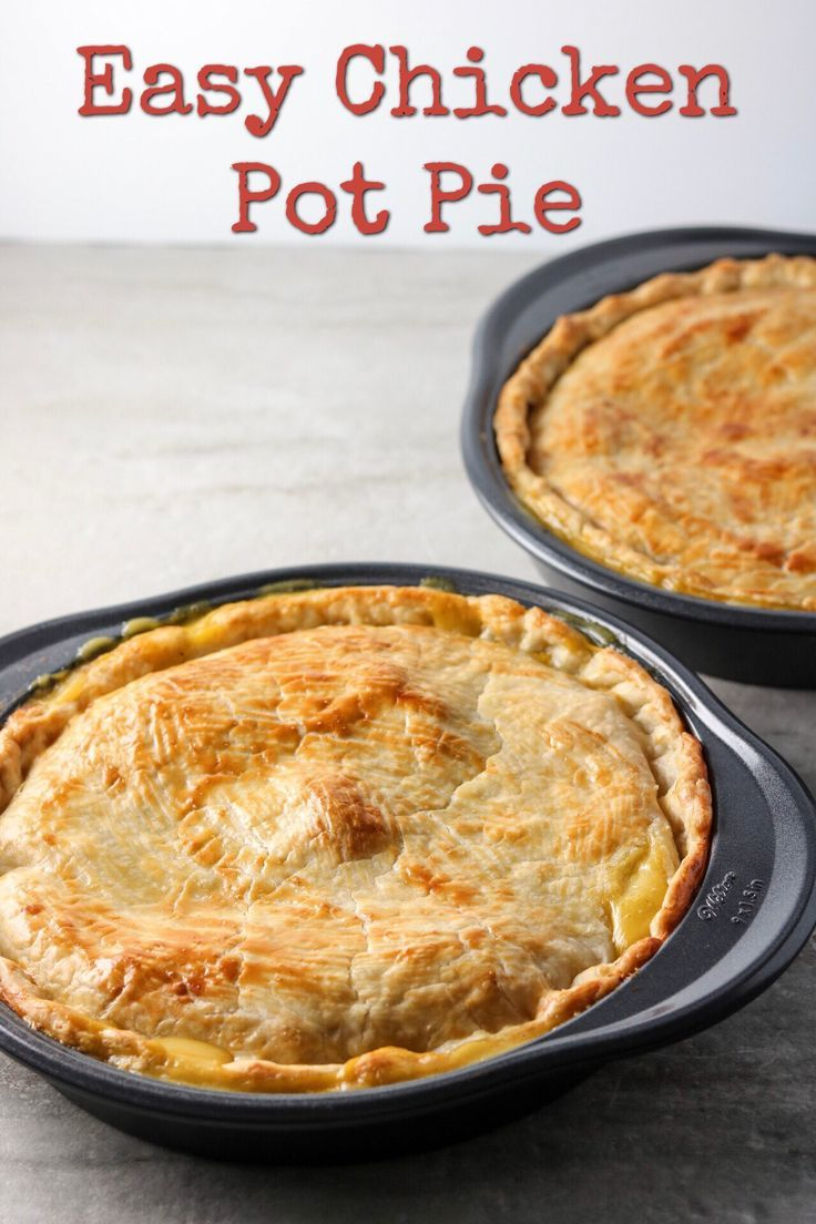 Easy Chicken Pot Pie. Tastes like you slaved for hours!