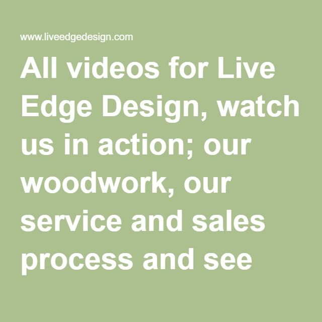All videos for Live Edge Design, watch us in action; our woodwork, our service and sales process and see the story of a tree as it is made into an art piece dining table