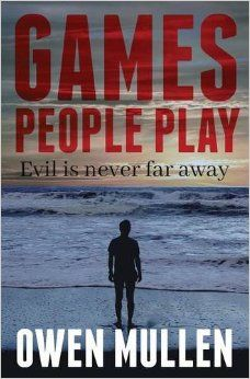 Games People Play By Owen Mullen  			 			 		 		 		        	         		        			(Author)
